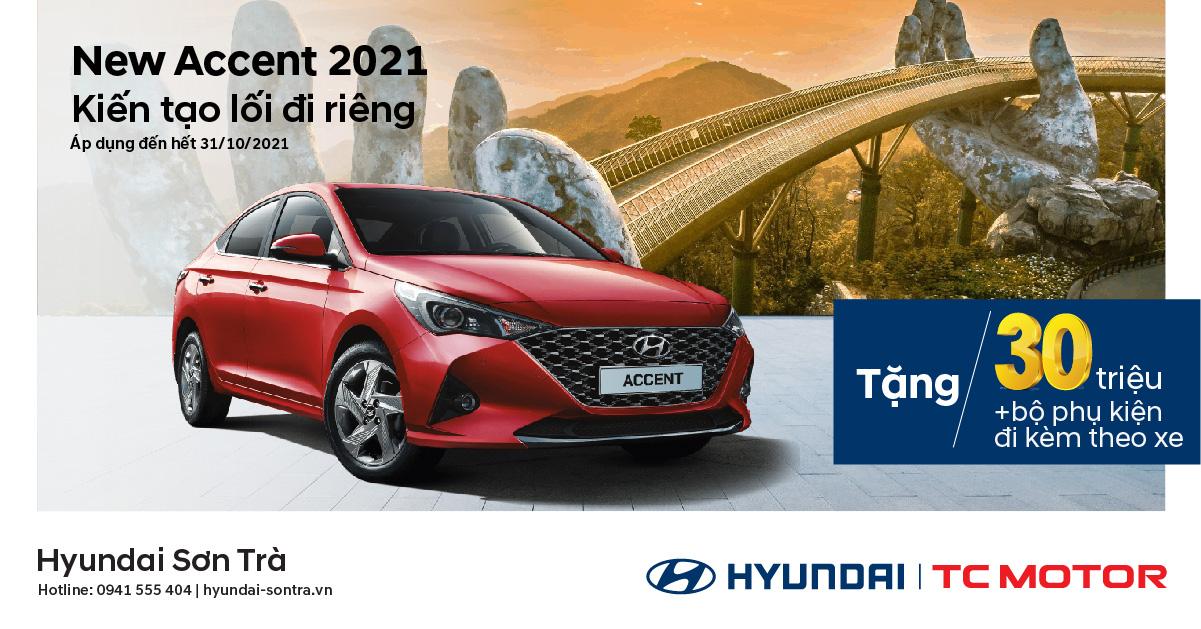 Hyundai Sơn Trà tung ưu đãi, thoải mái vượt dịch cho mẫu xe Hyundai Accent trong tháng 10